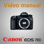 Vídeo-manual-Canon-EOS-70D