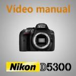 Vídeo-manual-Nikon-D5300